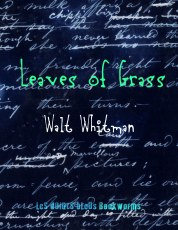 Walt Whitman - Leaves of Grass